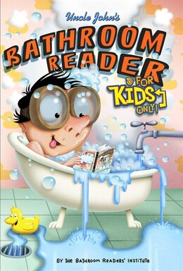 Book Uncle John's Bathroom Reader For Kids Only! Collectible Edition by Bathroom Readers' Institute