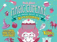 Uncle John's Magic Cupcake: 36 Tear-off Placemats FOR KIDS ONLY!