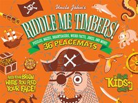 Uncle John's Riddle Me Timbers!: 36 Tear-off Placemats FOR KIDS ONLY!