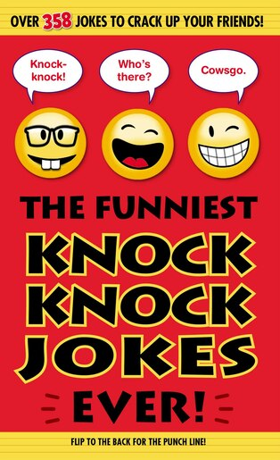 The Funniest Knock Knock Jokes Ever! by Editors Of Portable Press