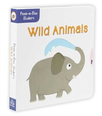 Peek-a-boo Sliders: Wild Animals