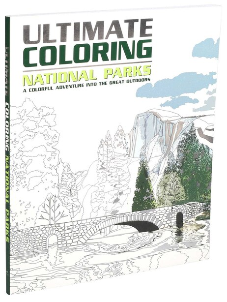 Ultimate Coloring National Parks: A Colorful Adventure Into The Great Outdoors by Editors Of Thunder Bay Press