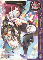 Alice in the Country of Joker: Nightmare Trilogy Vol. 2: Afternoon Dream