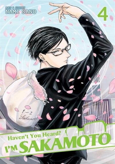 Haven't You Heard? I'm Sakamoto Vol. 4 by Nami Sano