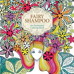 Book Fairy Shampoo: An Enchanted Coloring Book by Jo Su-jin