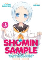 Shomin Sample: I Was Abducted By An Elite All-girls School As A Sample Commoner Vol. 3