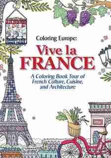 Coloring Europe: Vive La France by Il-sun Lee