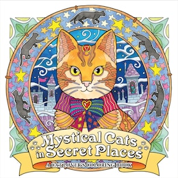 Book Mystical Cats In Secret Places: A Cat Lover's Coloring Book by Honoel A. Honoel