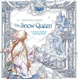 Book Color The Classics: The Snow Queen: A Frozen Fantasy Coloring Book by Jae-eun Lee