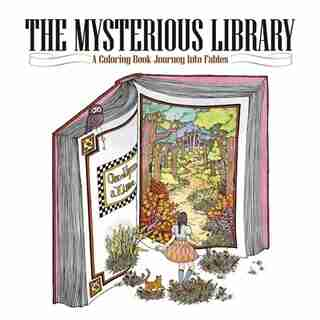 The Mysterious Library: A Coloring Book Journey Into Fables by Eunji Park