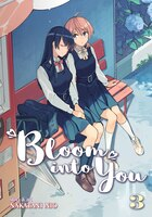 Bloom Into You Vol. 3