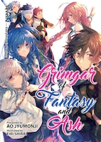 Grimgar Of Fantasy And Ash (light Novel) Vol. 2