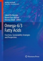 Omega-6/3 Fatty Acids: Functions, Sustainability Strategies and Perspectives