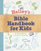 Halleys Bible Handbook For Kids