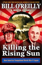 Book Killing The Rising Sun: How America Vanquished World War Ii Japan by Bill O'reilly