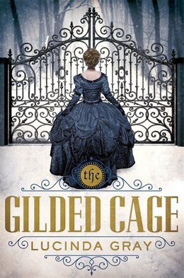 Book The Gilded Cage by Lucinda Gray