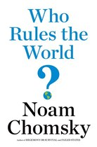 Book Who Rules The World? by Noam Chomsky