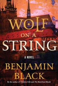 Wolf On A String: A Novel