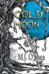 Cold Moon by M. J. O'shea