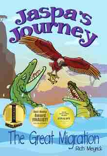 Jaspa's Journey: The Great Migration by Rich Meyrick