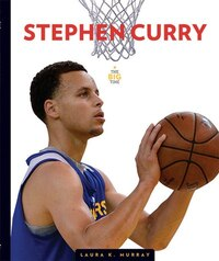 Stephen Curry: The Big Time