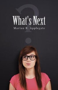 What's Next by Marian R. Applegate