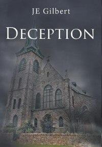 Deception by JE Gilbert
