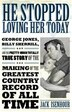 He Stopped Loving Her Today: George Jones, Billy Sherrill, and the Pretty-Much Totally True Story of the Making of the Greatest by Jack Isenhour