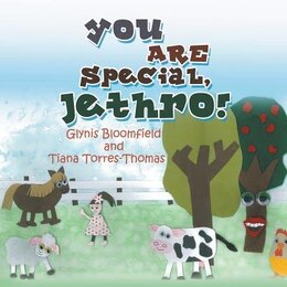 Book You ARE Special, Jethro! by Glynis Bloomfield