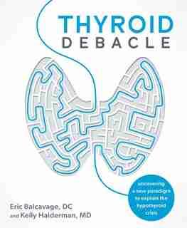 Thyroid Debacle by Eric Balcavage