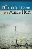 THANKFUL HEART IN A WORLD OF HURT,A