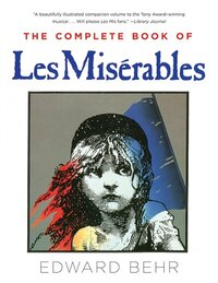 The Complete Book of Les Misérables