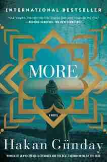 More: A Novel by Hakan Günday