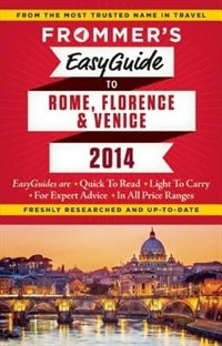 Book Frommer's EasyGuide to Rome, Florence and Venice  2014 by Donald Strachan