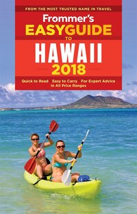 Frommer's Easyguide To Hawaii 2018