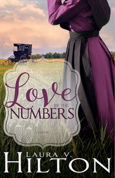 Love By The Numbers by Laura Hilton