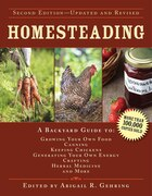 Homesteading: A Backyard Guide to Growing Your Own Food, Canning, Keeping Chickens, Generating Your…
