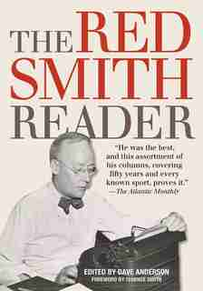 The Red Smith Reader by Dave Anderson