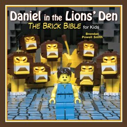 Book Daniel in the Lions' Den: The Brick Bible for Kids by Brendan Powell Smith