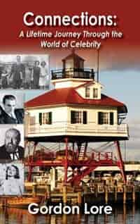 Connections: A Lifetime Journey Through the World of Celebrity (hardback) by Gordon Lore