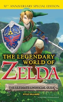 Book The Legendary World Of Zelda by Kyle Hilliard