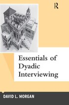 Essentials Of Dyadic Interviewing