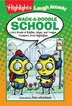 Wack-a-Doodle School: 1,001 Grade-a Riddles, Jokes, And Tongue Twisters From Highlights by Highlights for Highlights