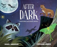 After Dark: Poems About Nocturnal Animals