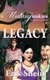 Legacy: The Monsterjunkies by Erik Shein