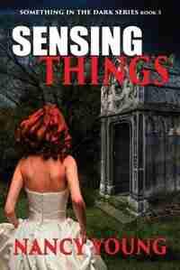 Sensing Things by Nancy Young