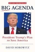 Big Agenda: President Trump?s Plan To Save America