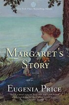 Margaret's Story: Third Novel In The Florida Trilogy