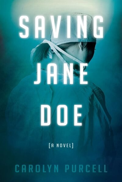 Saving Jane Doe by Carolyn Purcell
