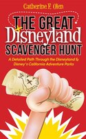 The Great Disneyland Scavenger Hunt: A Detailed Path Throughout The Disneyland And Disney's…
